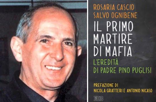 il-primo-martire-di-mafia-leredita-di-padre-pino-puglisi