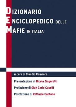 Le mafie in Italia. Un dizionario enciclopedico