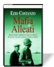 """""""Mafia & Alleati"""" di Ezio Costanzo"""